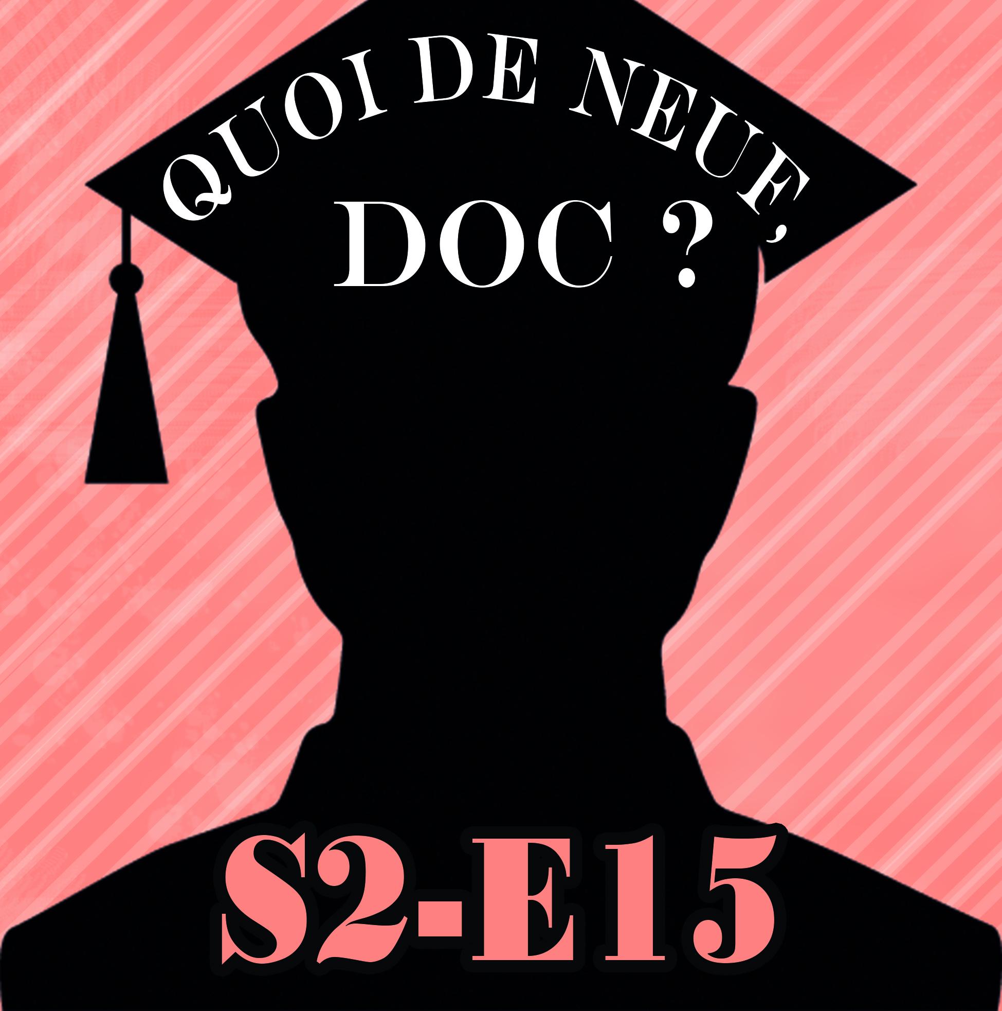 QDND S2E15 Emission du 20 avril