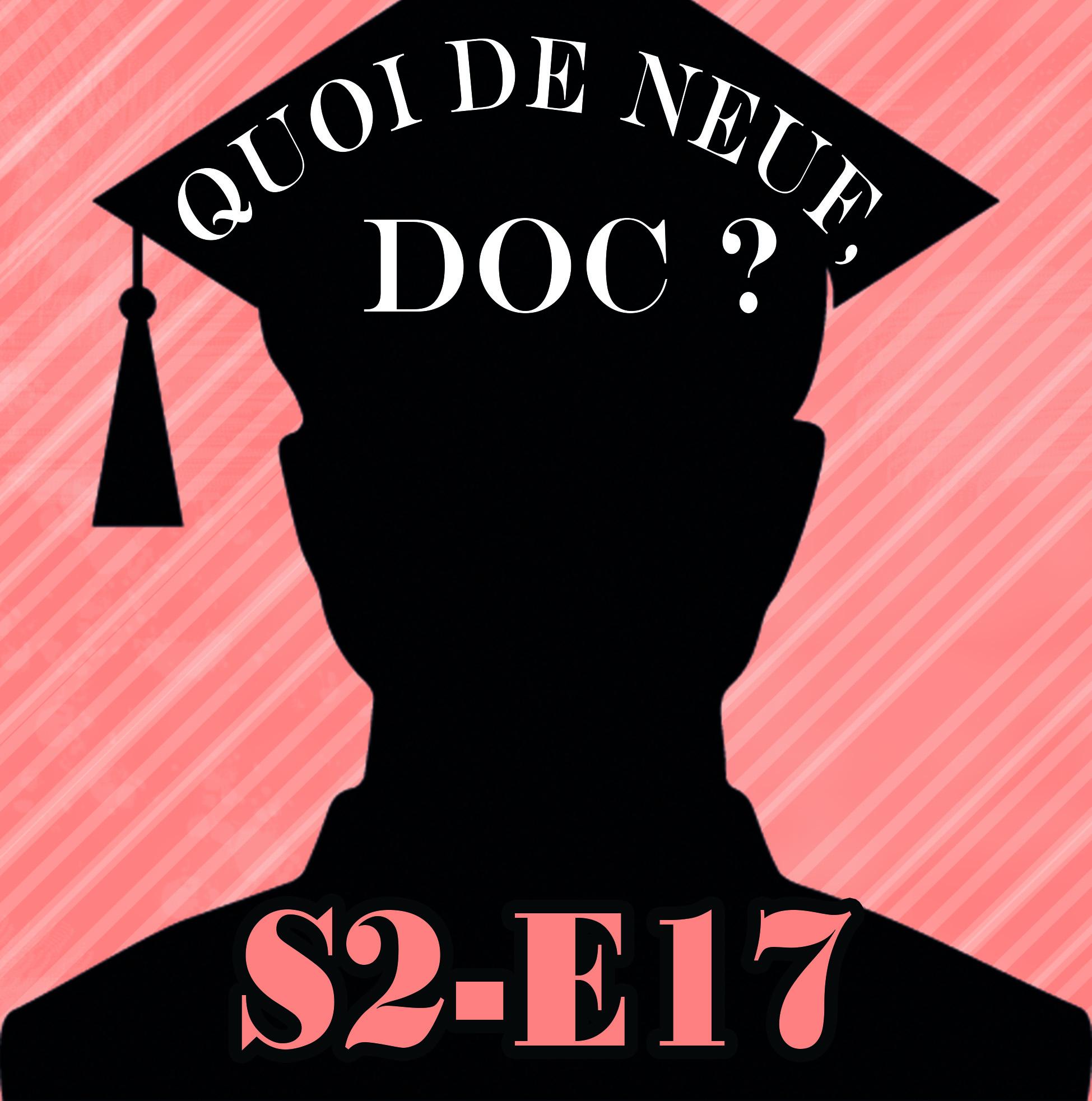 QDND S2E17 Emission du 18 mai