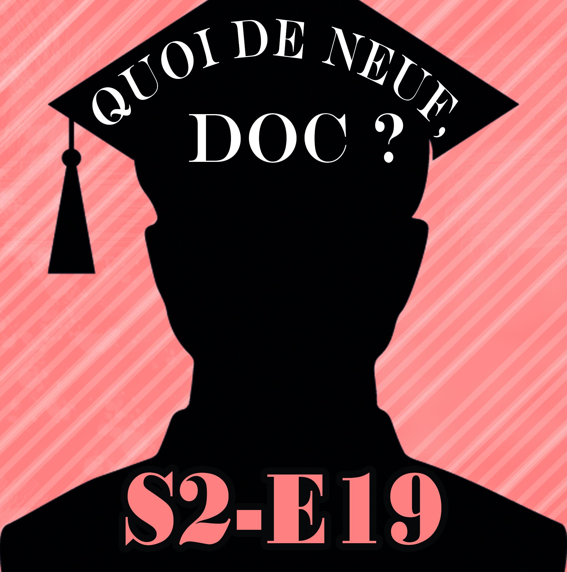 QDND S2E19 Emission du 15 juin