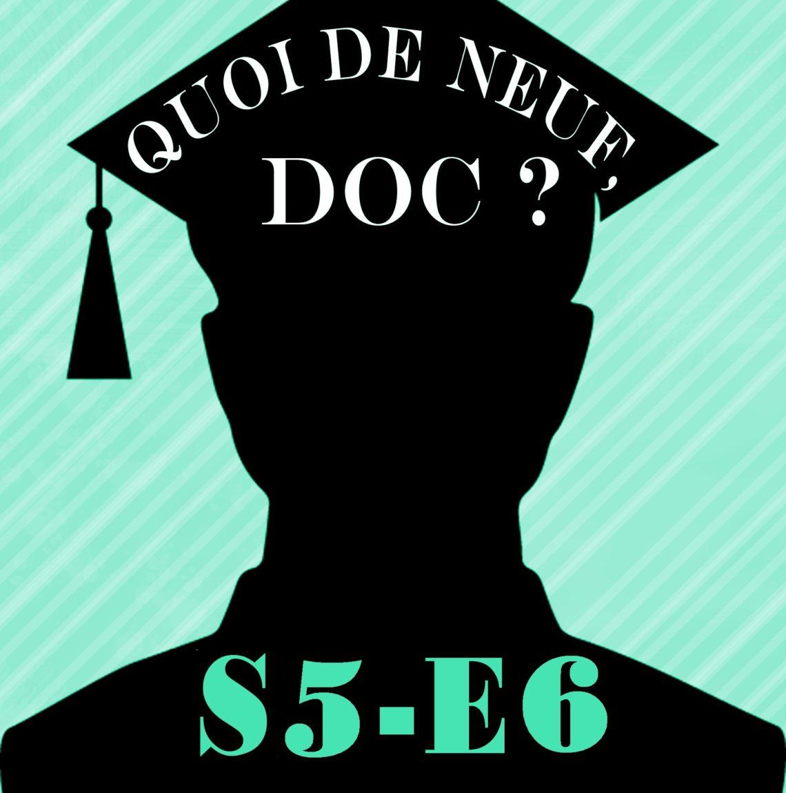 QDND S5E6 du mercredi 13 mars 2019