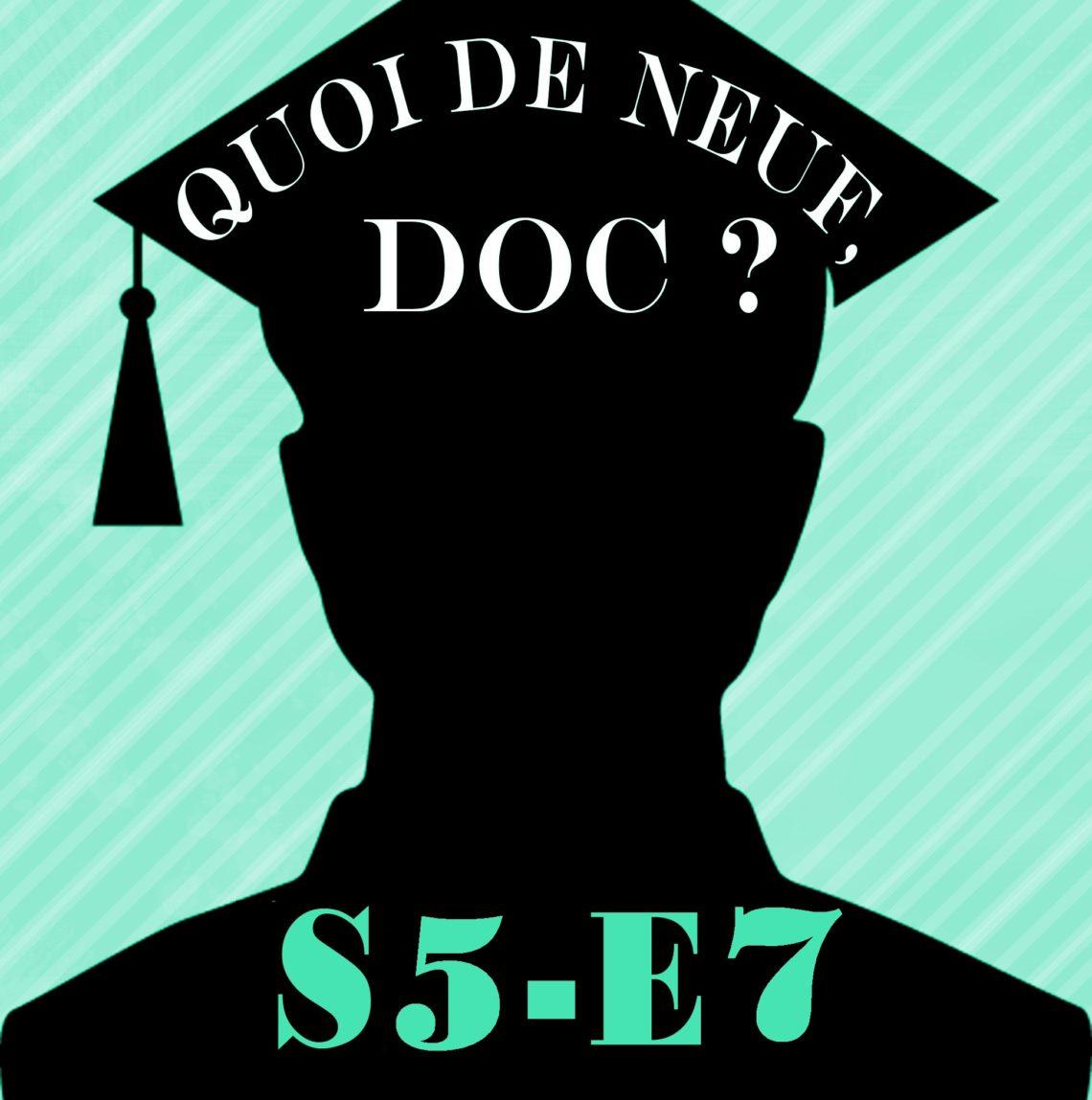 QDND S5E7 du mercredi 10 avril 2019