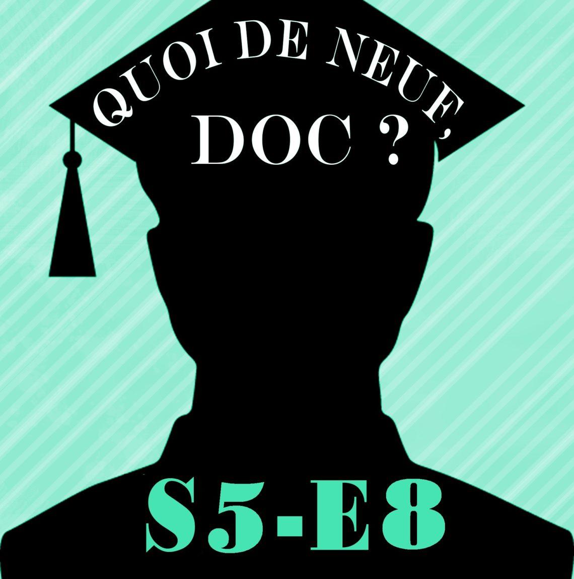 QDND S5E8 du mercredi 12 juin 2019